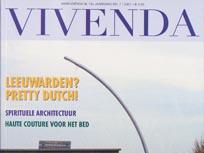 Artikel in woonblad Vivenda Magazine, zomer 2007